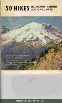 _50 Hikes in Mount Rainier National Park - 1st Edition