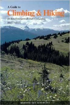 _A Guide to Climbing & Hiking in Southwestern British Columbia