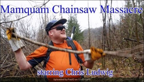 _Mamquam Chainsaw Massacre, starring Chris Ludwig